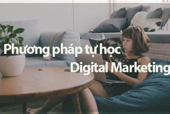 Các phương pháp tự học Digital Marketing hiệu quả
