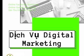 Dịch Vụ Digital Marketing Từ A-Z: Facebook, Google, Sàn TMĐT, Zalo, Tiktok