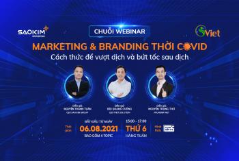 Chuỗi Webinar: 4 Topic Xây Dựng Marketing & Branding Thành Công Trong Mùa Covid